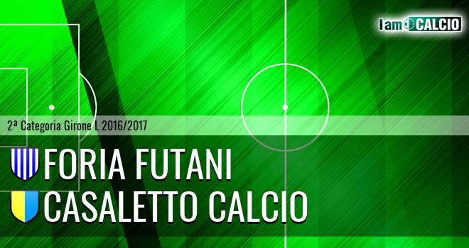 Foria Futani - Casaletto Calcio