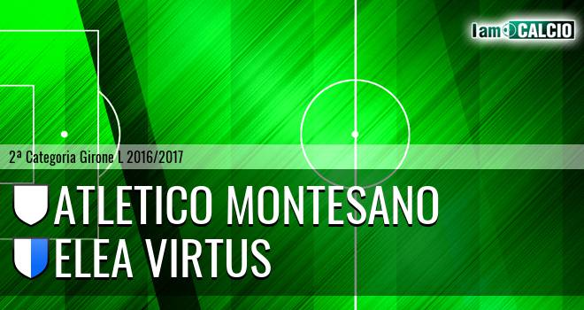 Atletico Montesano - Elea Virtus