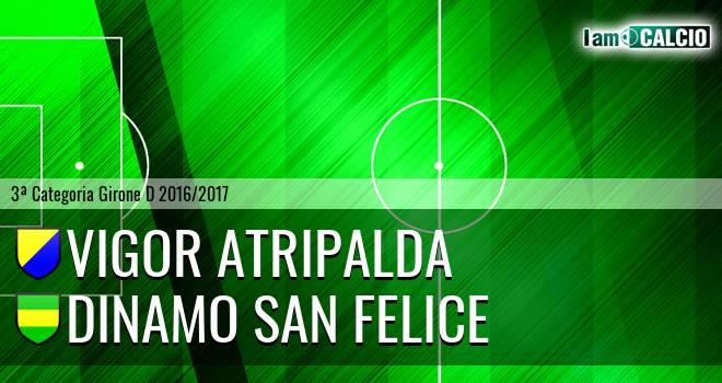 Vigor Atripalda - Dinamo San Felice