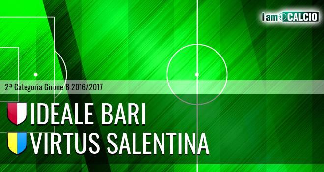 Ideale Bari - Virtus Salentina
