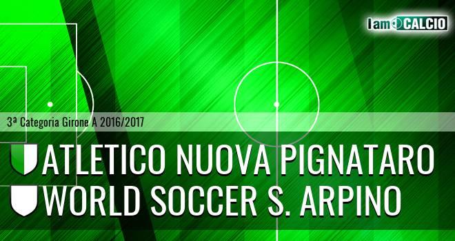 Atletico Nuova Pignataro - World Soccer S. Arpino