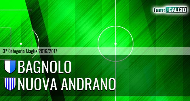 Bagnolo - Nuova Andrano