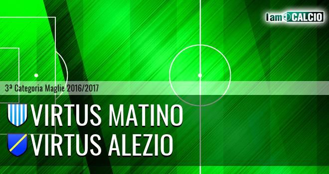 Virtus Matino - Virtus Alezio