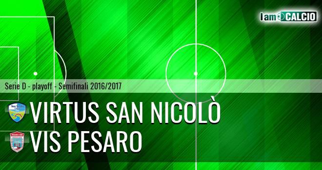 Virtus San Nicolò - Vis Pesaro