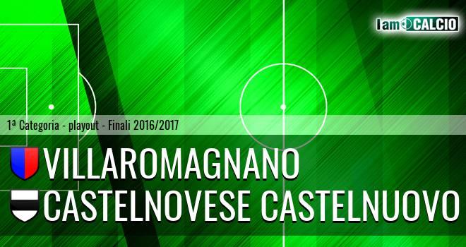 Villaromagnano - Castelnovese Castelnuovo
