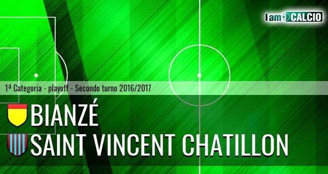 Bianzé - Saint Vincent Chatillon