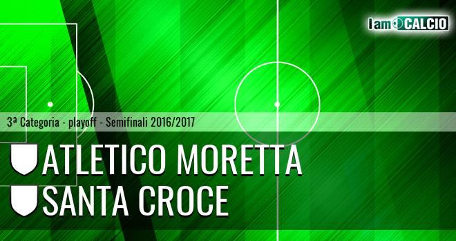 Atletico Moretta - Santa Croce