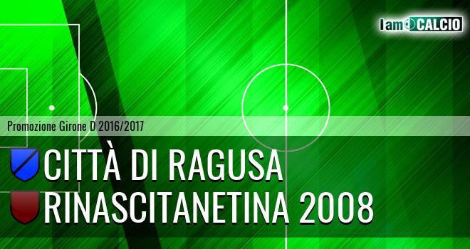 Città di Ragusa - Rinascitanetina 2008
