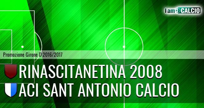 Rinascitanetina 2008 - Aci Sant Antonio Calcio