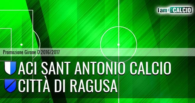 Aci Sant Antonio Calcio - Città di Ragusa