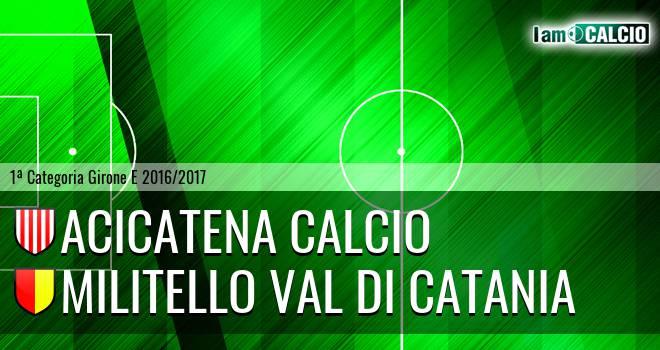 Acicatena Calcio - Militello Val di Catania
