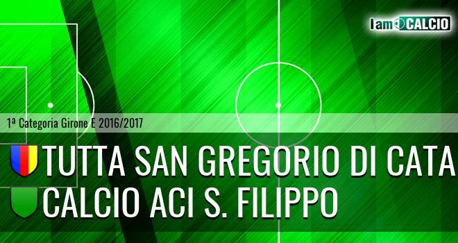 Tutta San Gregorio di Catania - Calcio Aci S. Filippo