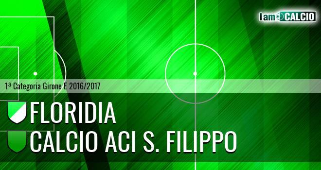 Floridia Calcio - Calcio Aci S. Filippo
