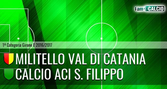 Militello Val di Catania - Calcio Aci S. Filippo
