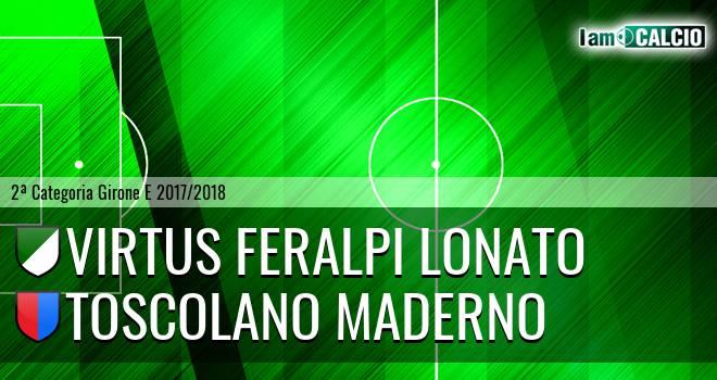 Virtus Feralpi Lonato - Toscolano Maderno