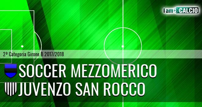 Soccer Mezzomerico - Juvenzo San Rocco