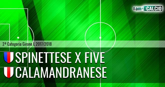 Spinettese X Five - Calamandranese