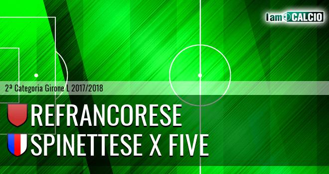 Refrancorese - Spinettese X Five