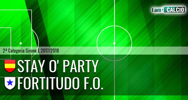 Stay O' Party - Fortitudo F.O.