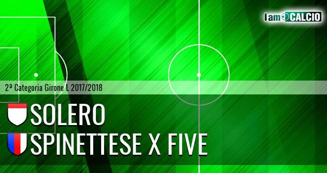 Solero - Spinettese X Five