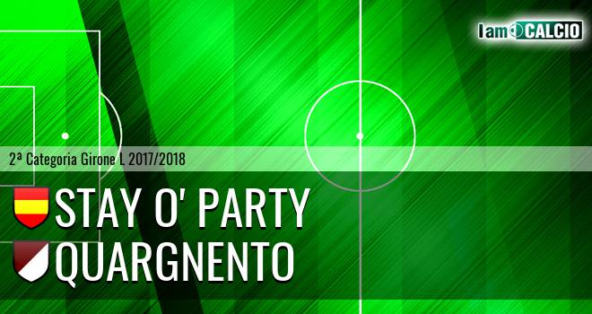 Stay O' Party - Quargnento