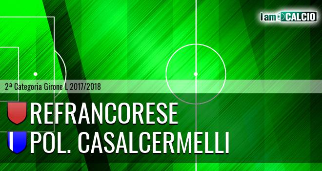 Refrancorese - Pol. Casalcermelli