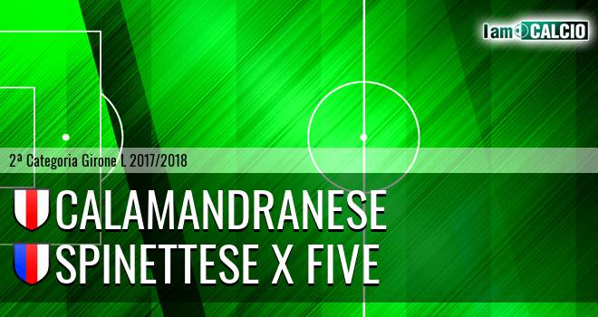 Calamandranese - Spinettese X Five