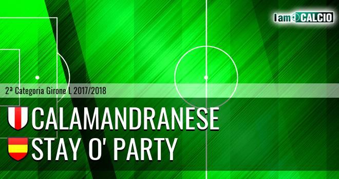 Calamandranese - Stay O' Party