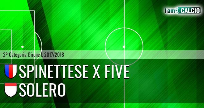 Spinettese X Five - Solero