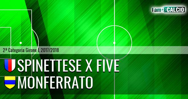 Spinettese X Five - Monferrato