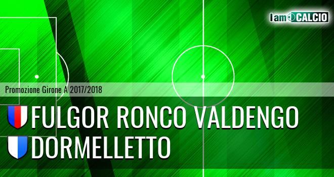 Fulgor Ronco Valdengo - Dormelletto