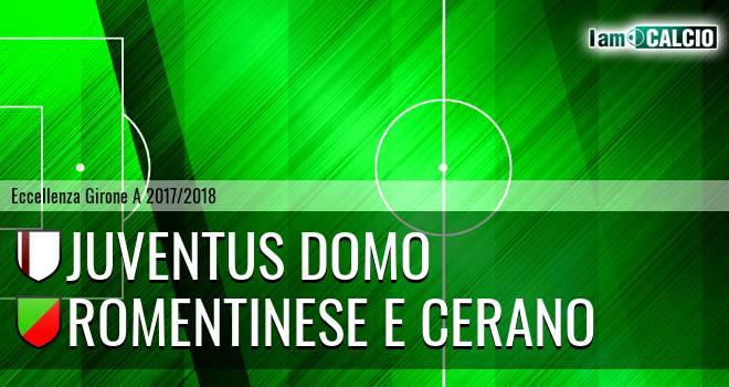 Juventus Domo - Romentinese e Cerano