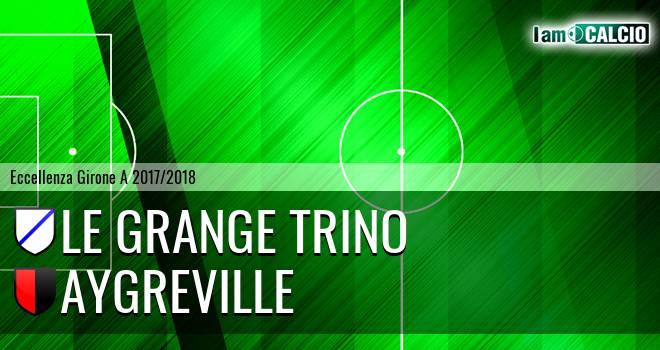 Le Grange Trino - Aygreville
