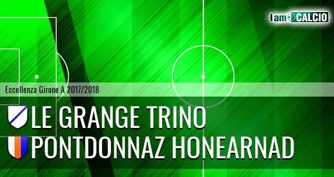 Le Grange Trino - PontDonnaz HoneArnad