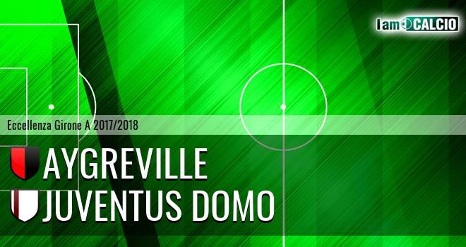 Aygreville - Juventus Domo