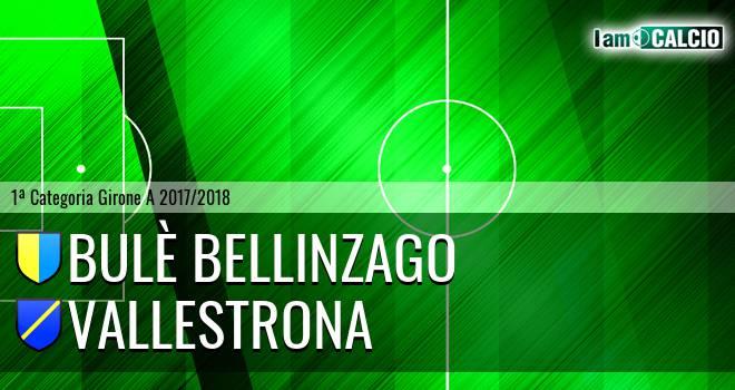 Bulè Bellinzago - Vallestrona