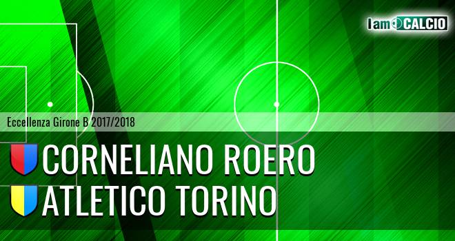 Corneliano Roero - Atletico Torino