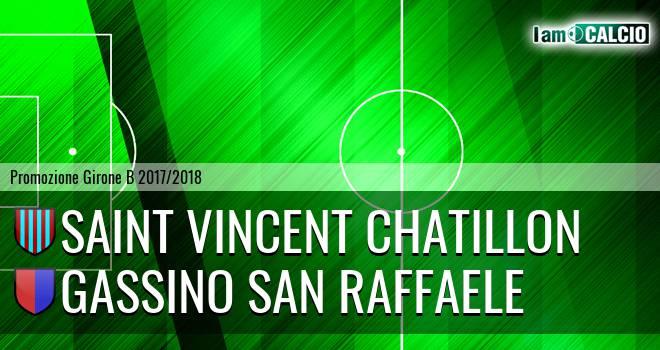 Saint Vincent Chatillon - Gassino San Raffaele