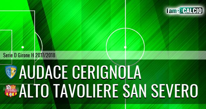 Audace Cerignola - Alto Tavoliere San Severo