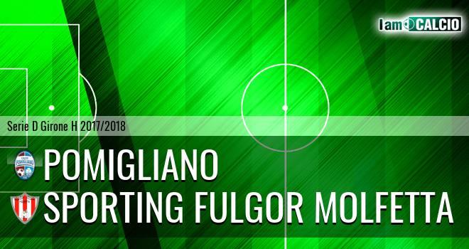 Pomigliano - Sporting Fulgor Molfetta