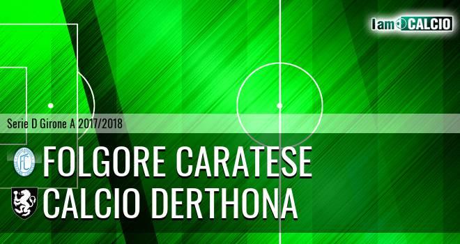Folgore Caratese - Calcio Derthona