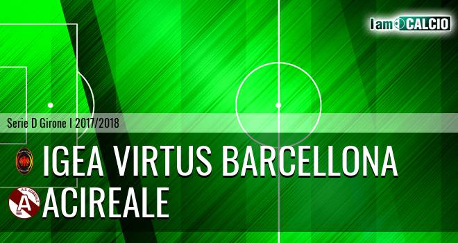 Igea Virtus Barcellona - Acireale