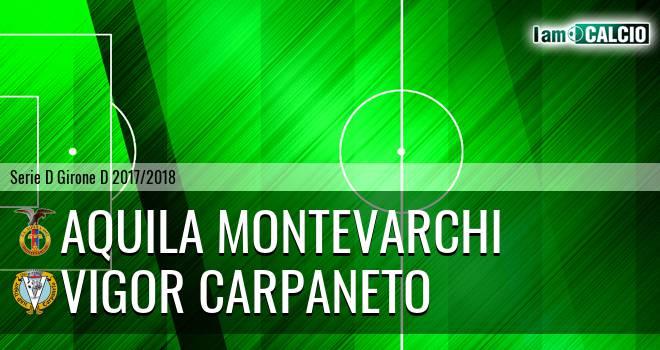 Aquila Montevarchi - Vigor Carpaneto