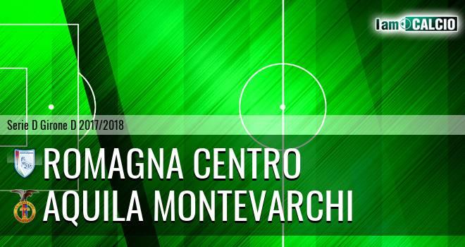 Romagna Centro - Aquila Montevarchi