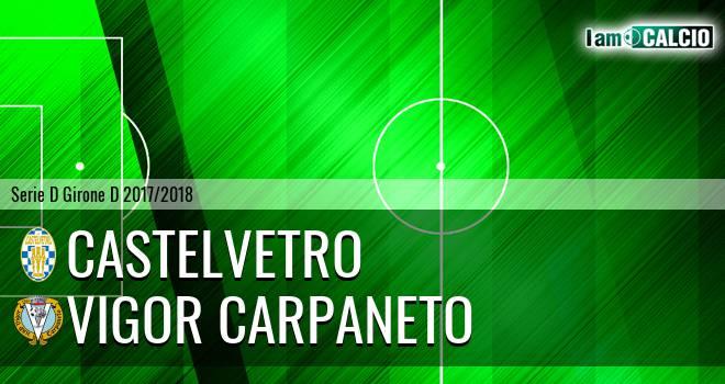 Castelvetro - Vigor Carpaneto