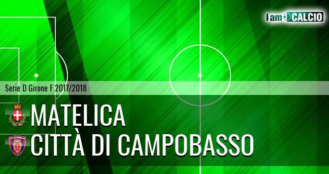 Matelica - Città di Campobasso 2-1. Cronaca Diretta 15/04/2018