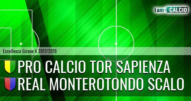 Pro Calcio Tor Sapienza - Real Monterotondo Scalo