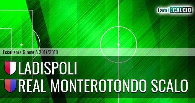 Ladispoli - Real Monterotondo Scalo
