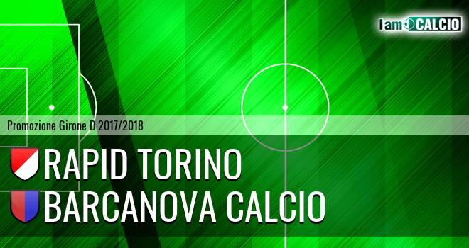 Rapid Torino - Barcanova Calcio