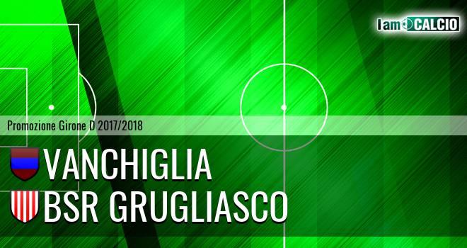 Vanchiglia - Bsr Grugliasco